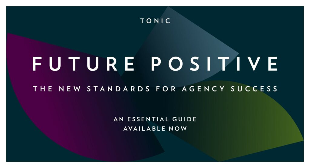 Be a winner in the new era - Get your copy of Tonic's essential guide