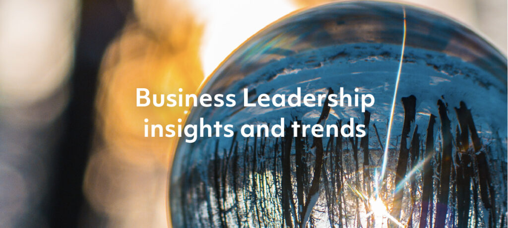 10 insights and trends for Business Leadership in 2021